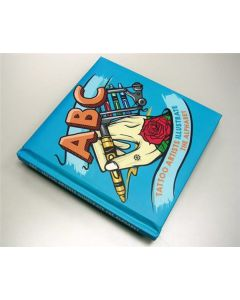 ABC: Tattoo Artists Illustrate the Alphabet — Padded Hardcover Book