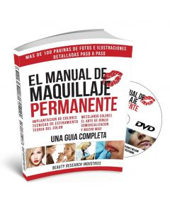 The Permanent Makeup Manual – A Complete Guide Book with Complimentary DVD – Spanish Version